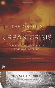 sugrue-origins-urban-crisis-cover
